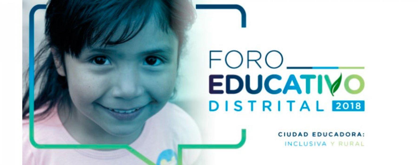 Expertos nacionales e internacionales acompañarán el Foro Educativo Distrital 2018