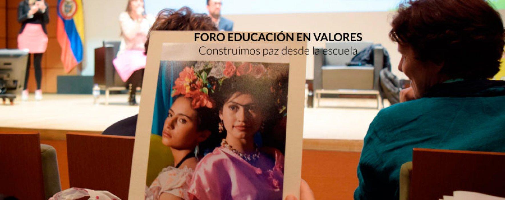 #Memorias del foro Educación en valores