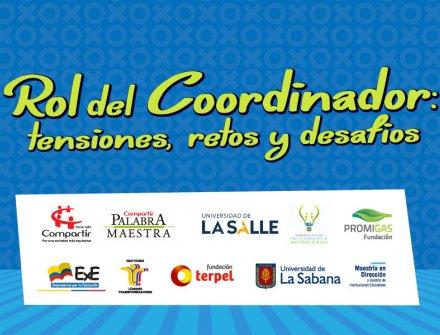 Conversatorio 'Rol de los coordinadores: tensiones, retos y desafíos'