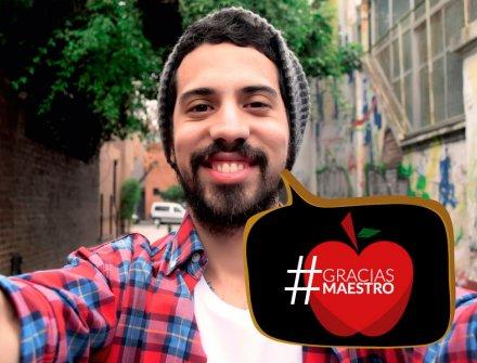 Únete a nuestra campaña #GraciasMaestro
