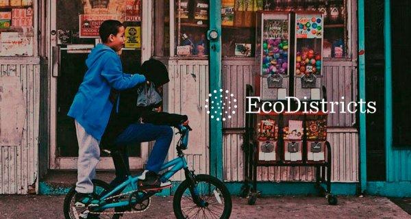 ¿Sabe en qué consiste el Protocolo EcoDistricts?